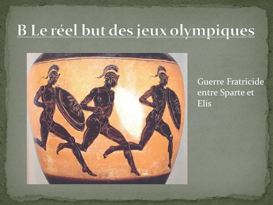 B Le réel but des jeux olympiques