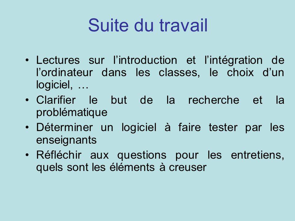 Suite du travail Lectures sur l'introduction et l'intégration de l'ordinateur dans les classes, le choix d'un logiciel, …