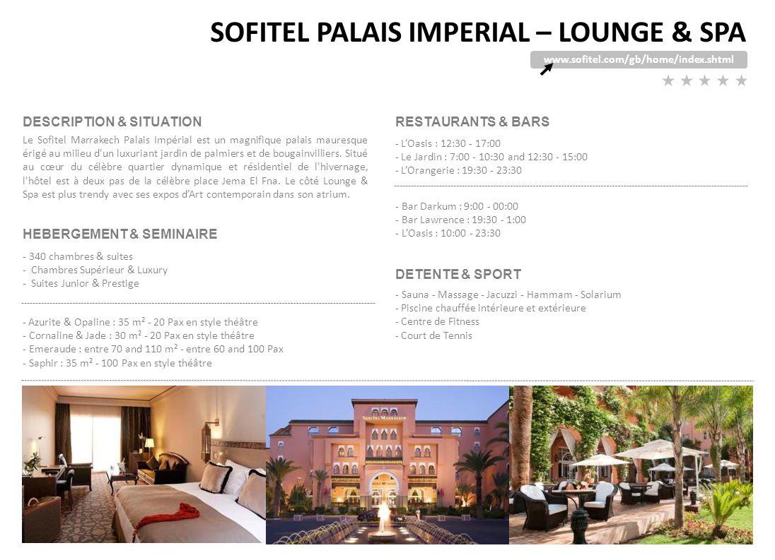 SOFITEL PALAIS IMPERIAL – LOUNGE & SPA