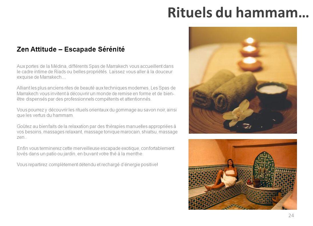 Rituels du hammam… Zen Attitude – Escapade Sérénité