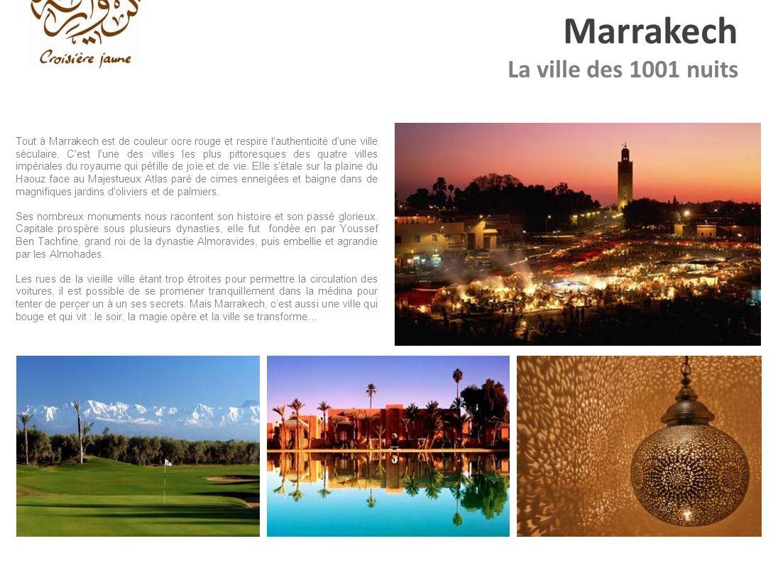 Marrakech La ville des 1001 nuits
