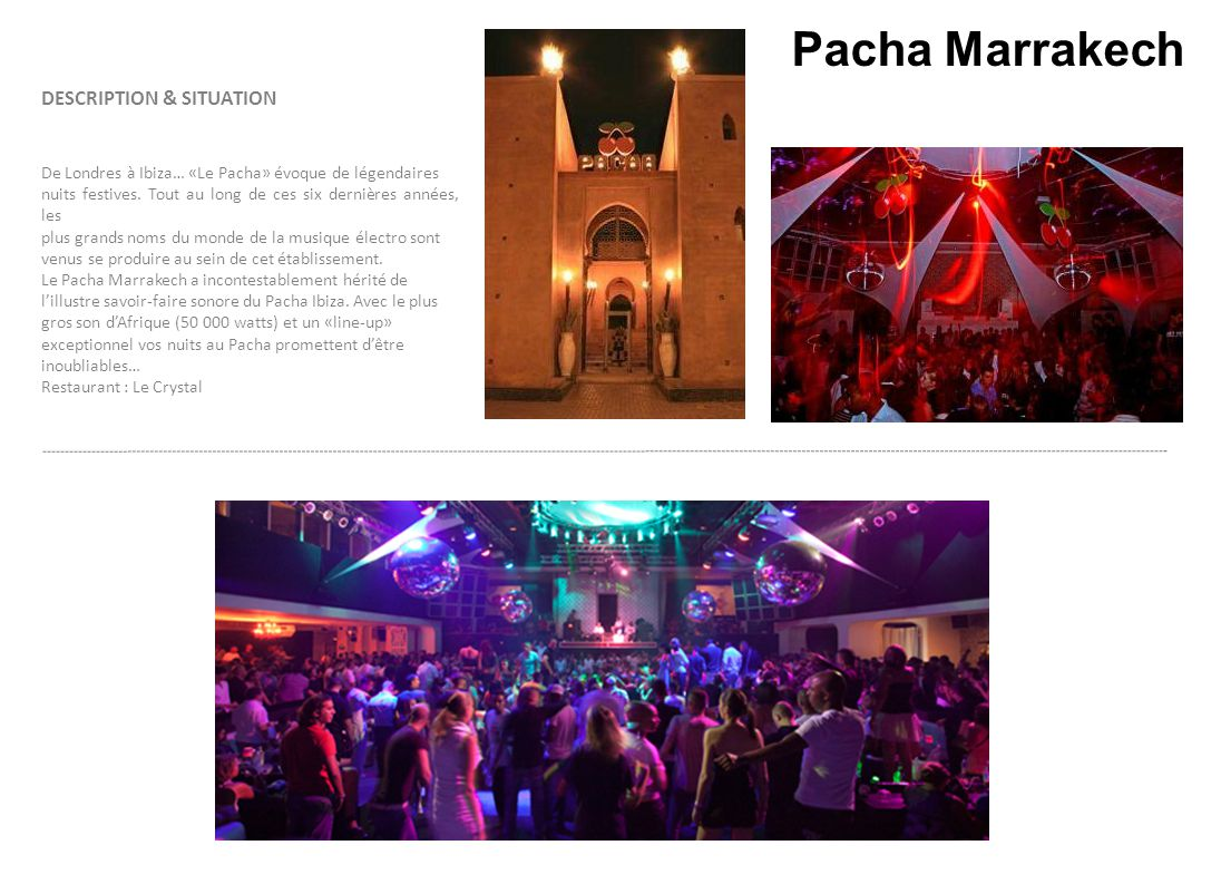 Pacha Marrakech DESCRIPTION & SITUATION www.beldicountryclub.com