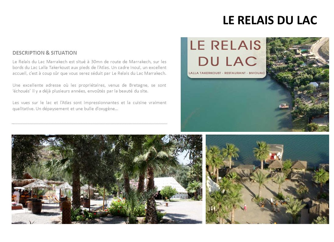 LE RELAIS DU LAC DESCRIPTION & SITUATION
