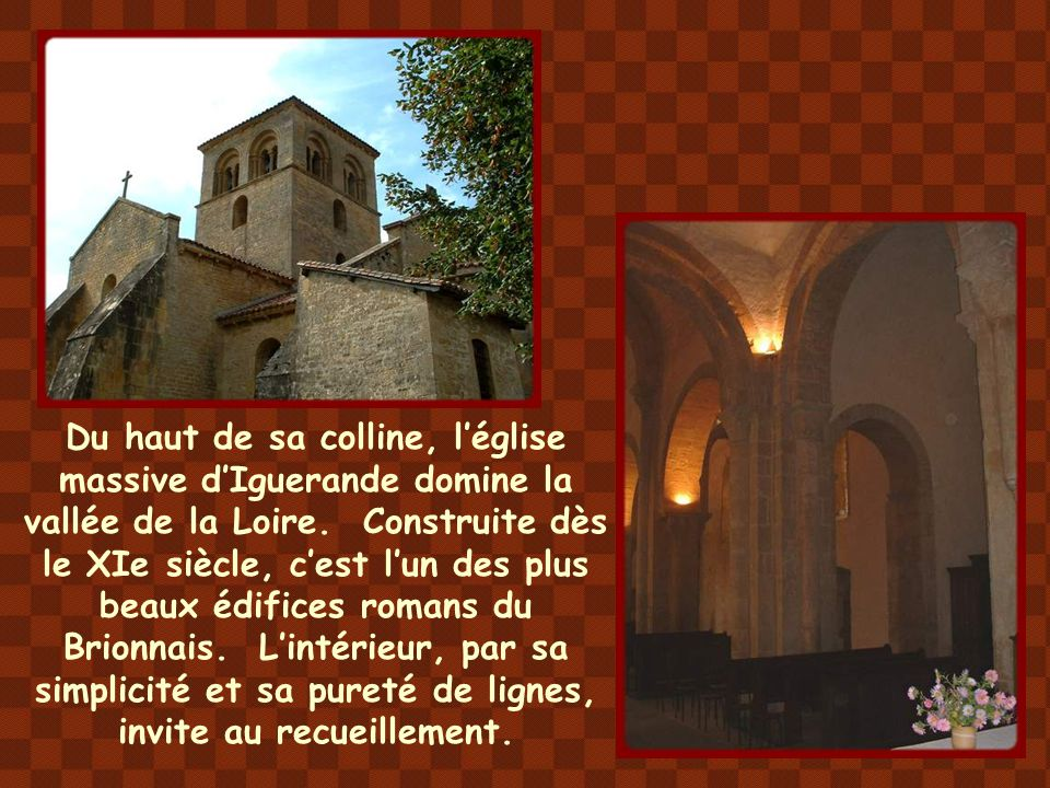 Du haut de sa colline, l'église massive d'Iguerande domine la vallée de la Loire.