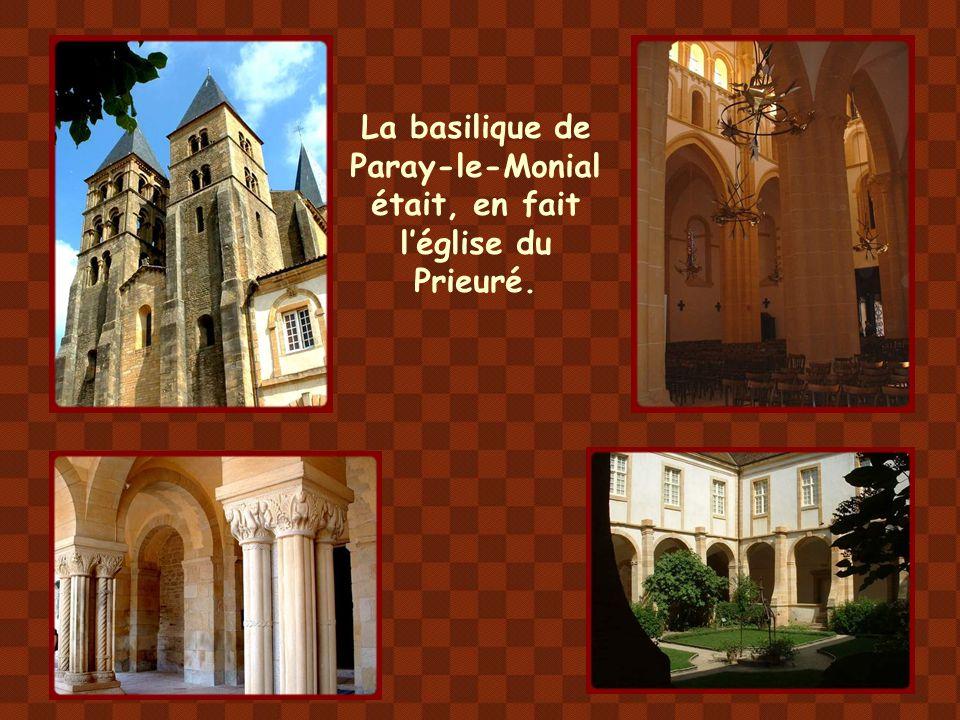La basilique de Paray-le-Monial était, en fait l'église du Prieuré.