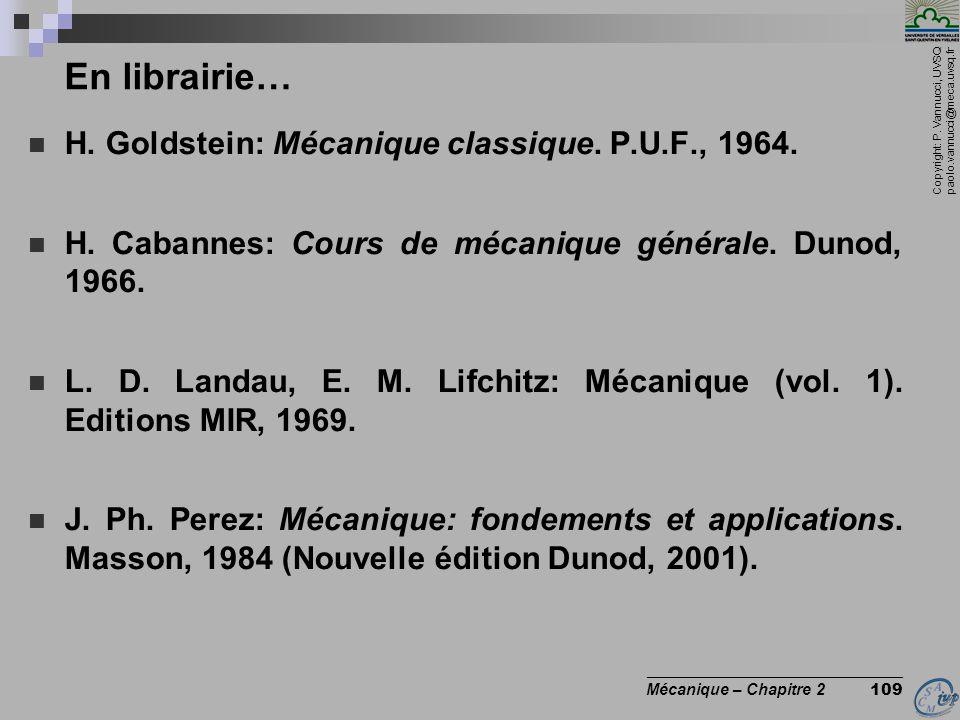 En librairie… H. Goldstein: Mécanique classique. P.U.F., 1964.