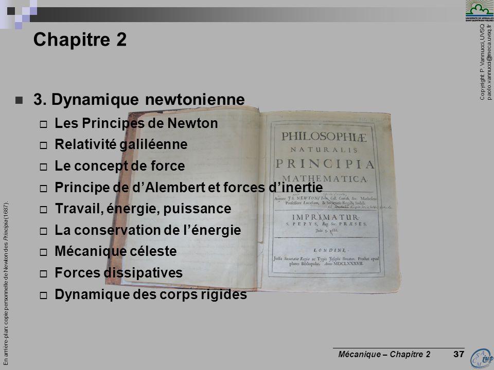 Chapitre 2 3. Dynamique newtonienne Les Principes de Newton