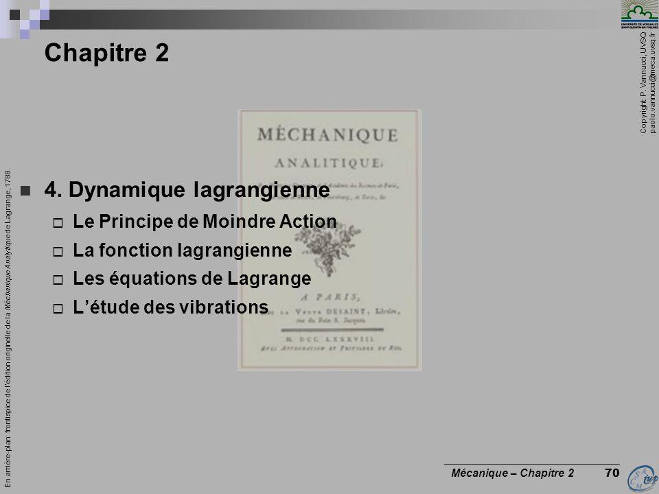 Chapitre 2 4. Dynamique lagrangienne Le Principe de Moindre Action