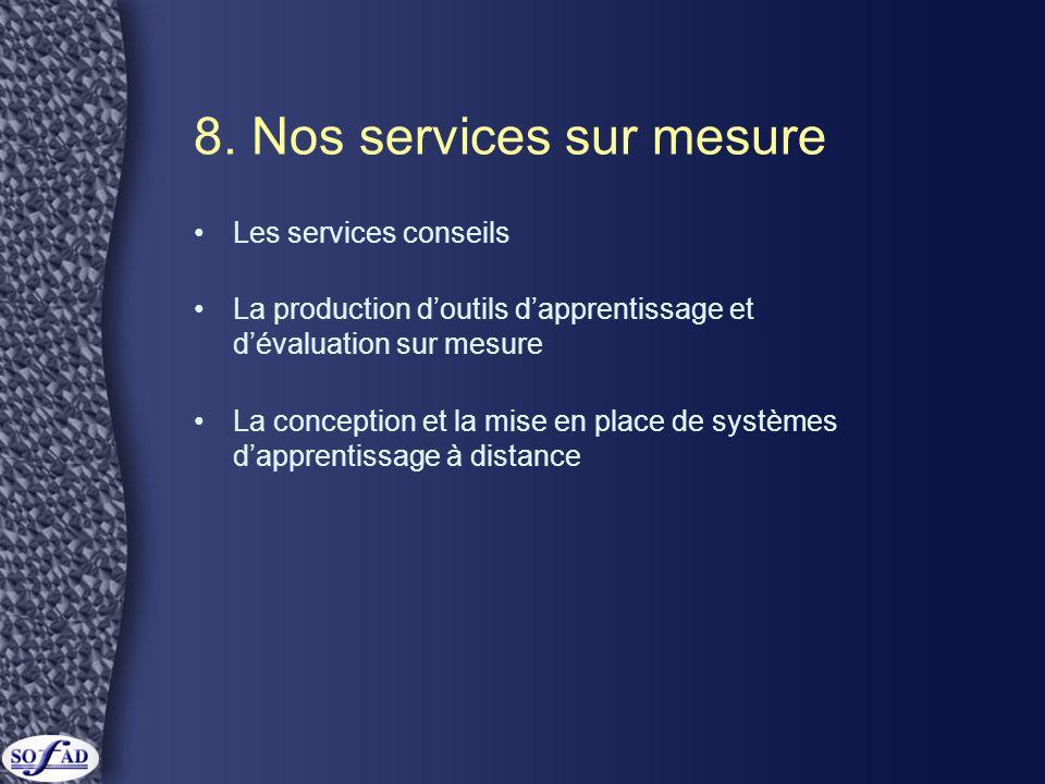 8. Nos services sur mesure