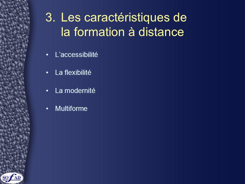 3. Les caractéristiques de la formation à distance
