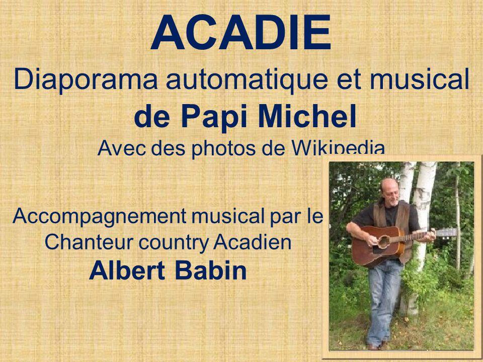 ACADIE Diaporama automatique et musical de Papi Michel Albert Babin