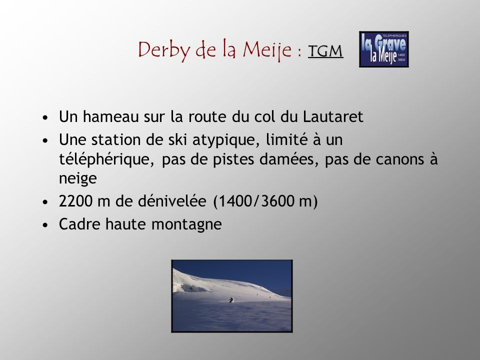 Derby de la Meije : TGM Un hameau sur la route du col du Lautaret