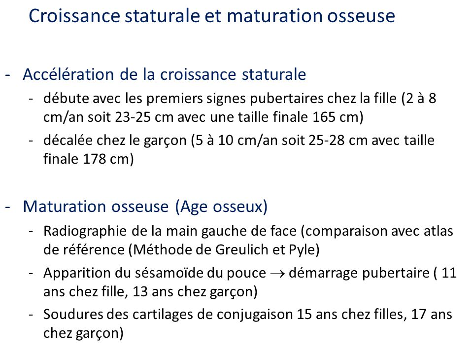 Croissance staturale et maturation osseuse