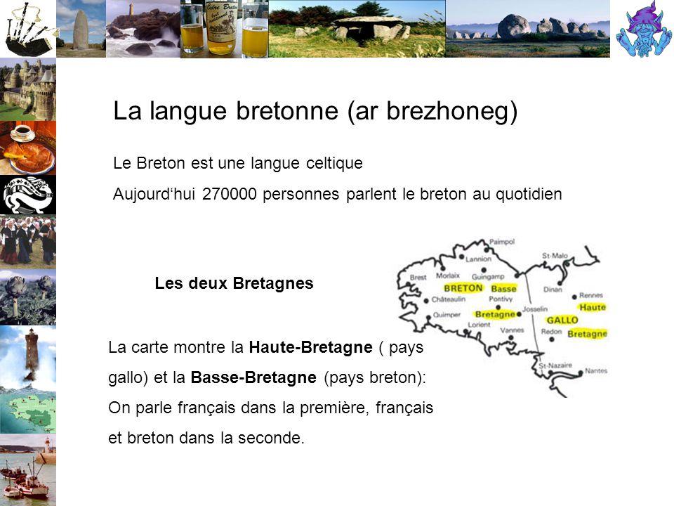 La langue bretonne (ar brezhoneg)