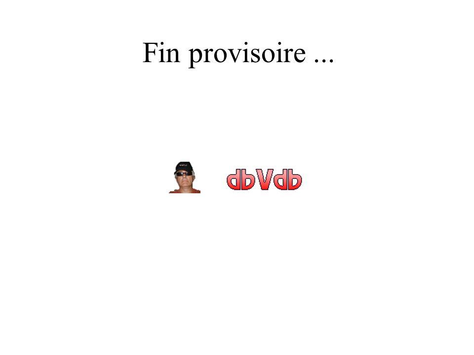 Fin provisoire ...