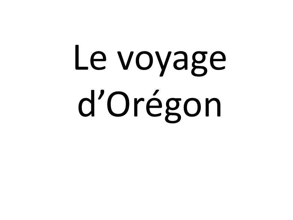Le voyage d'Orégon