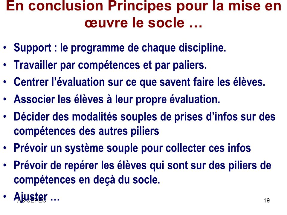 En conclusion Principes pour la mise en œuvre le socle …