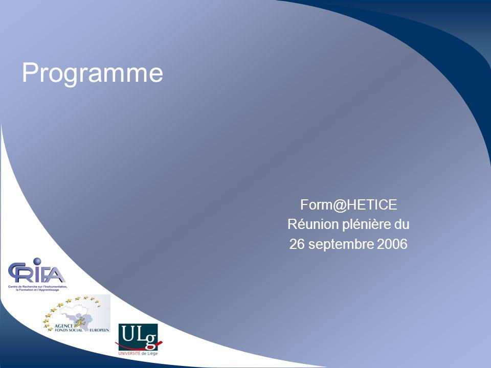Form@HETICE Réunion plénière du 26 septembre 2006