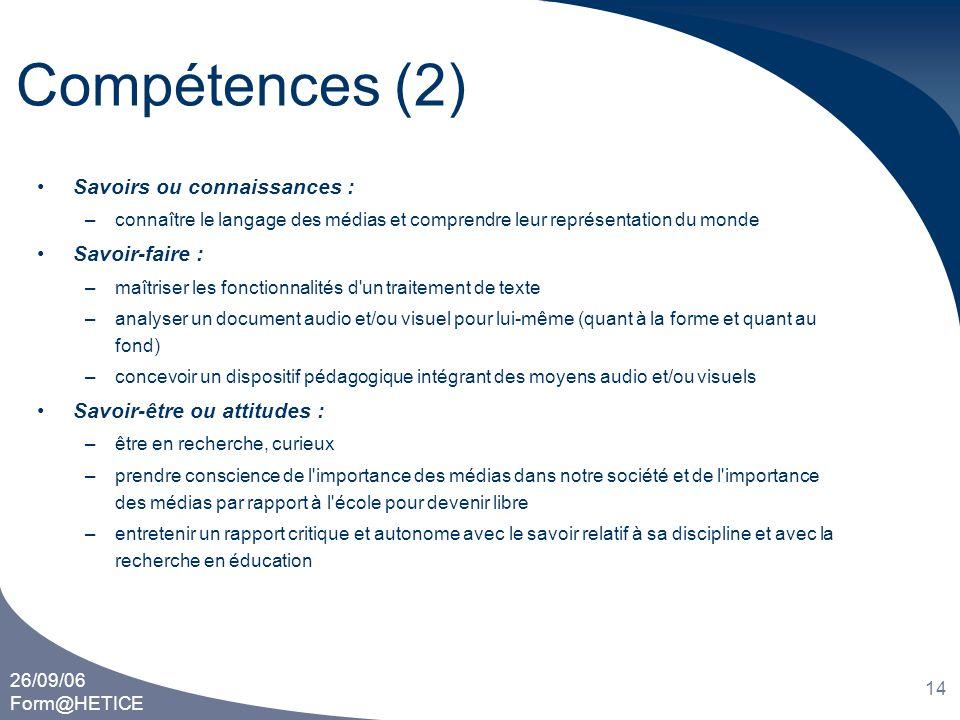 Compétences (2) Savoirs ou connaissances : Savoir-faire :