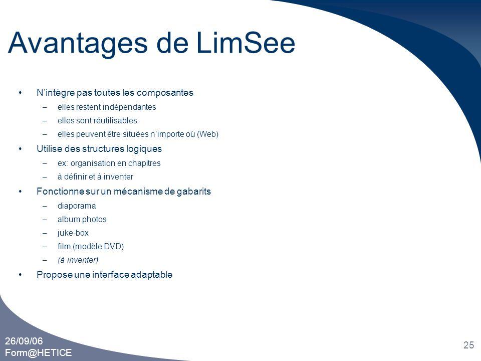 Avantages de LimSee N'intègre pas toutes les composantes