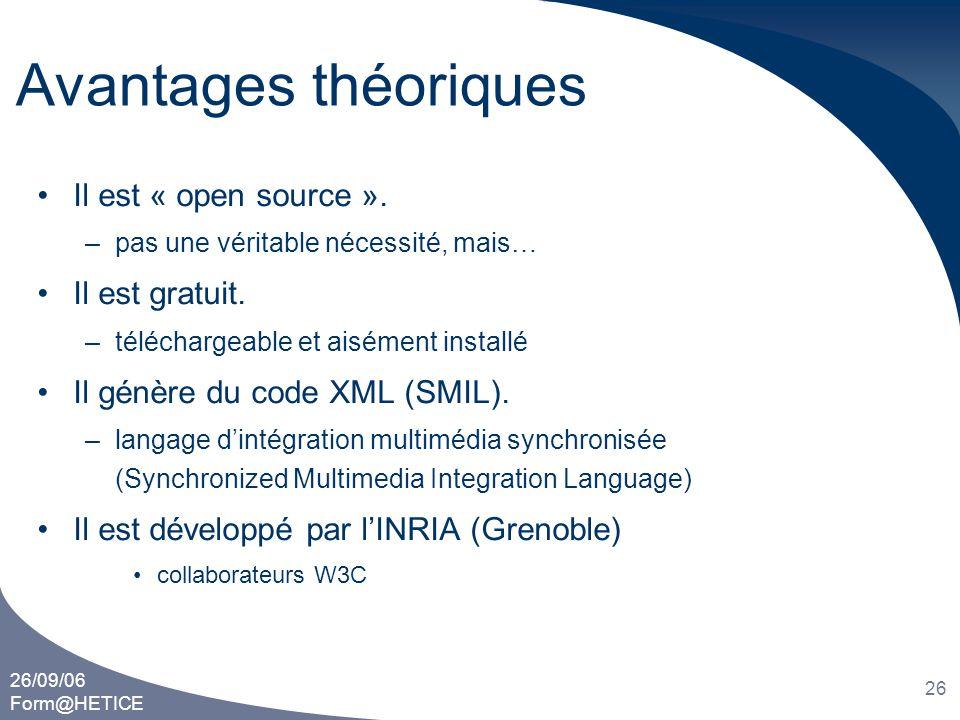 Avantages théoriques Il est « open source ». Il est gratuit.