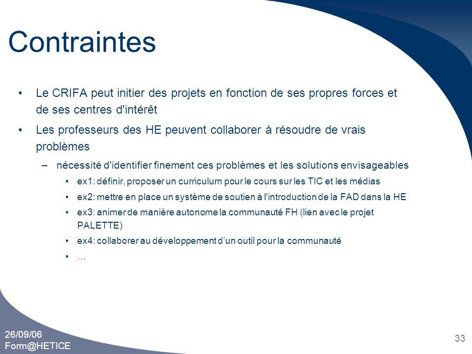 Contraintes Le CRIFA peut initier des projets en fonction de ses propres forces et de ses centres d intérêt.
