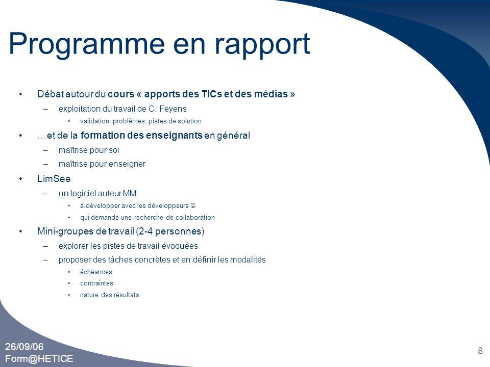Programme en rapport Débat autour du cours « apports des TICs et des médias » exploitation du travail de C. Feyens.