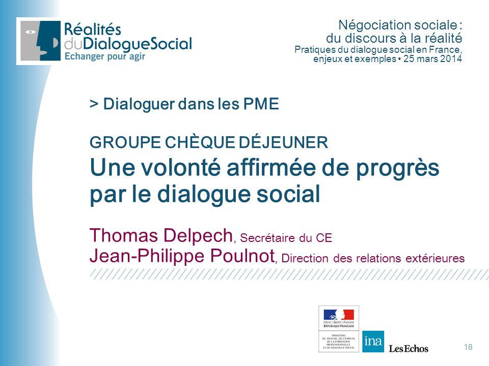 Une volonté affirmée de progrès par le dialogue social