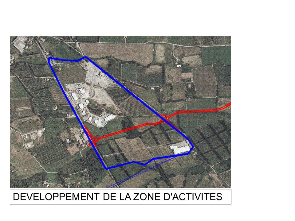 DEVELOPPEMENT DE LA ZONE D ACTIVITES