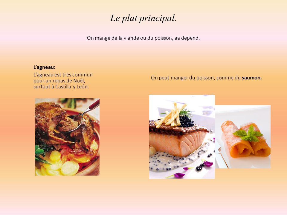 Le plat principal. On mange de la viande ou du poisson, aa depend.