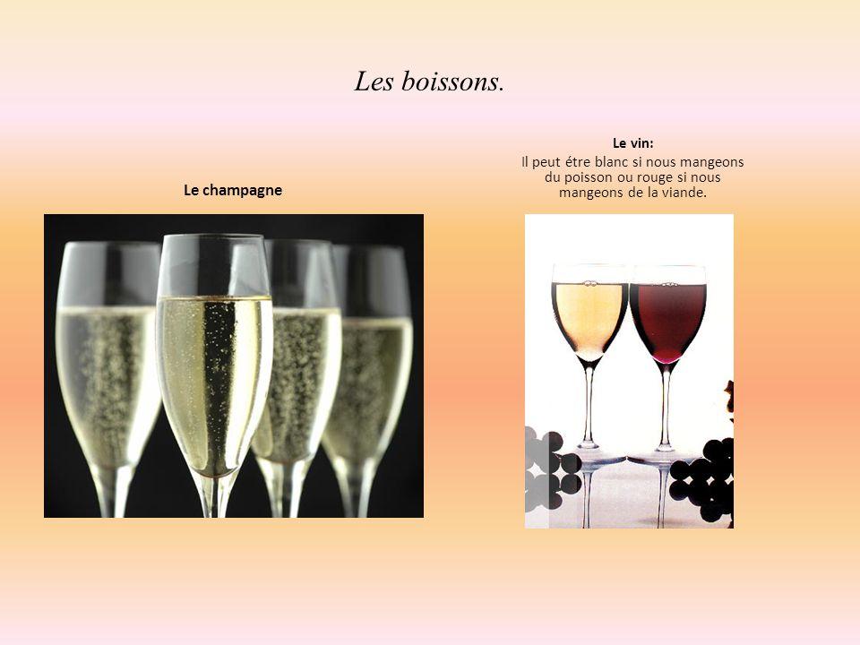 Les boissons. Le champagne Le vin: