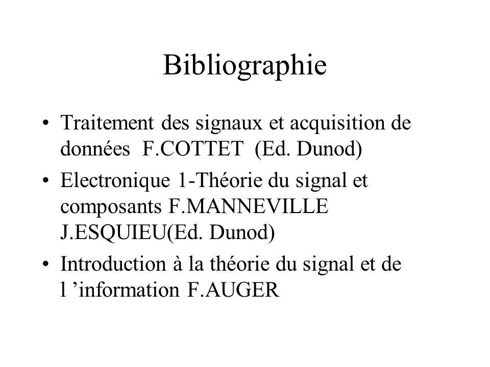 Bibliographie Traitement des signaux et acquisition de données F.COTTET (Ed. Dunod)