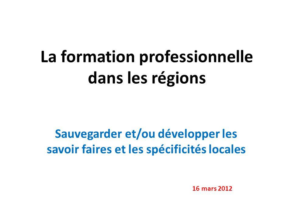 La formation professionnelle dans les régions