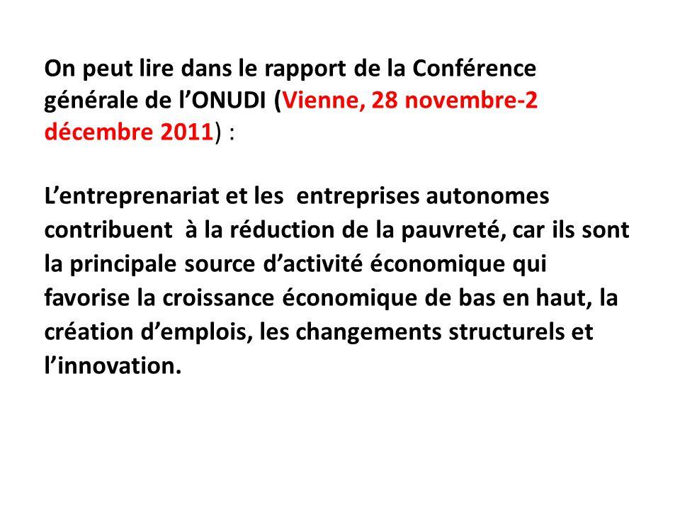 On peut lire dans le rapport de la Conférence générale de l'ONUDI (Vienne, 28 novembre-2 décembre 2011) :