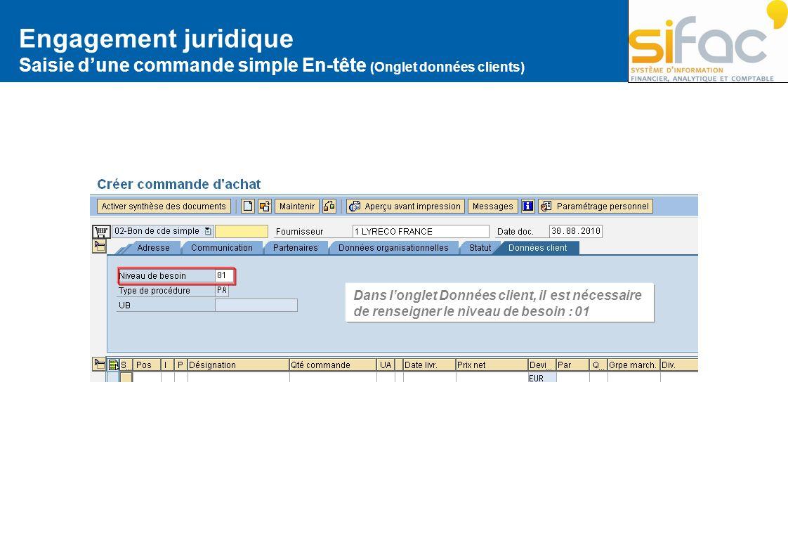 Engagement juridiqueSaisie d'une commande simple En-tête (Onglet données clients)