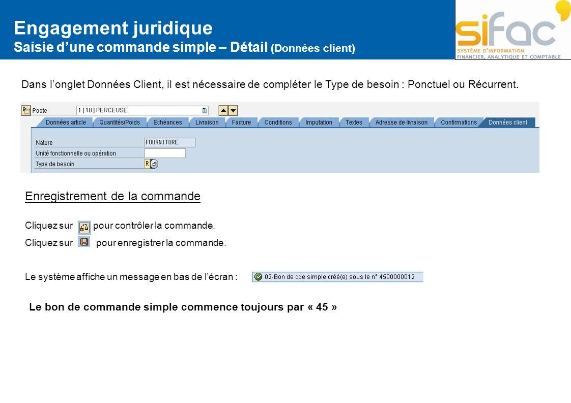 Engagement juridique Saisie d'une commande simple – Détail (Données client)