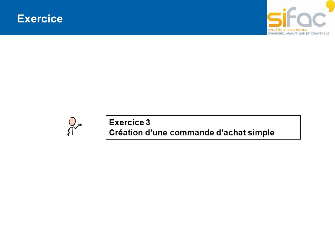 Exercice Exercice 3 Création d'une commande d'achat simple