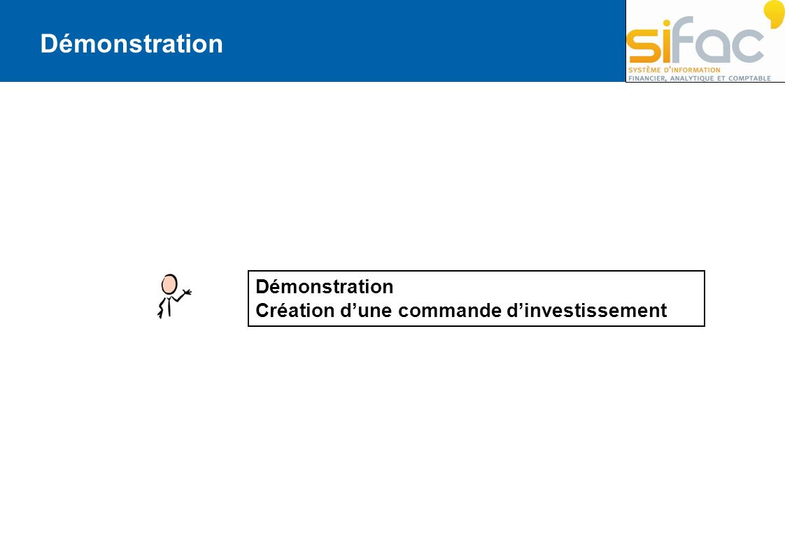 Démonstration Démonstration Création d'une commande d'investissement