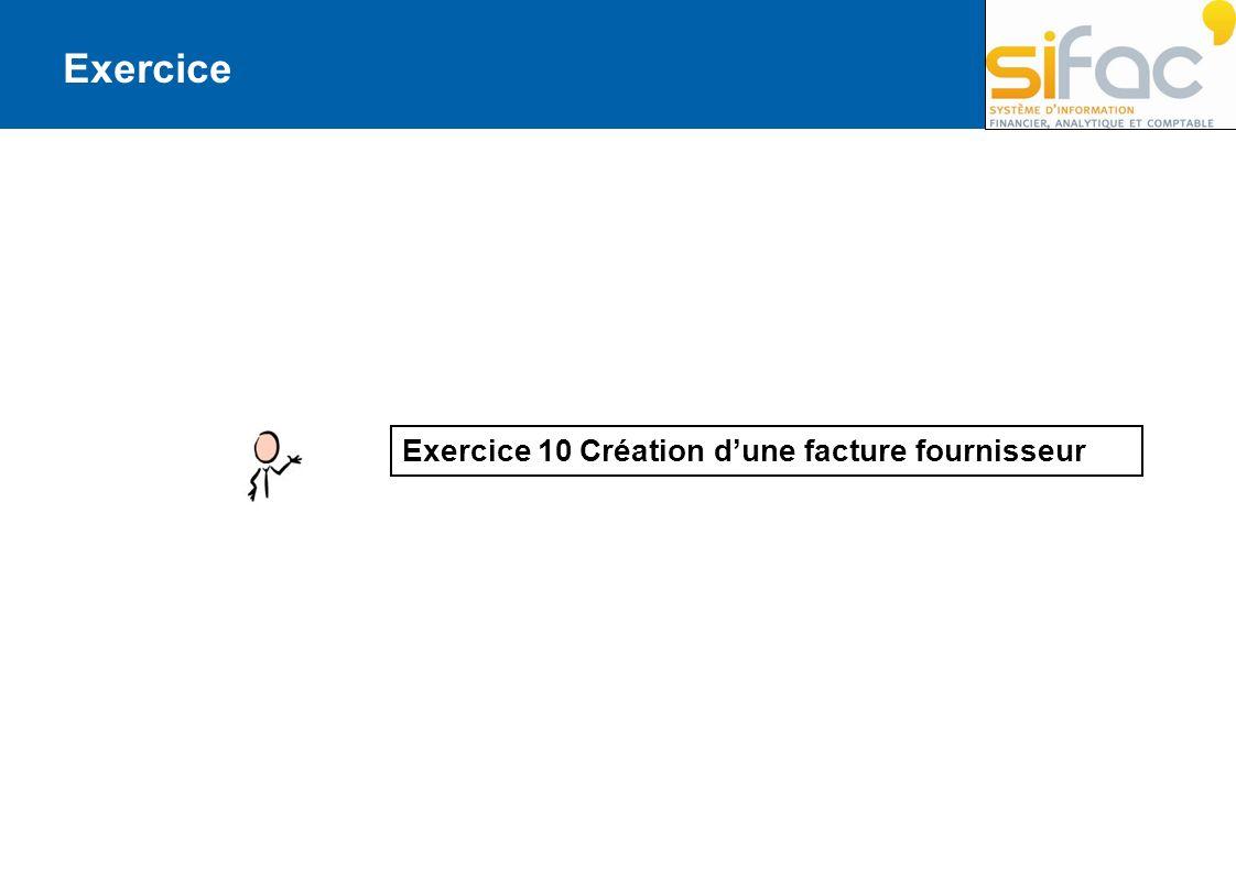 Exercice Exercice 10 Création d'une facture fournisseur