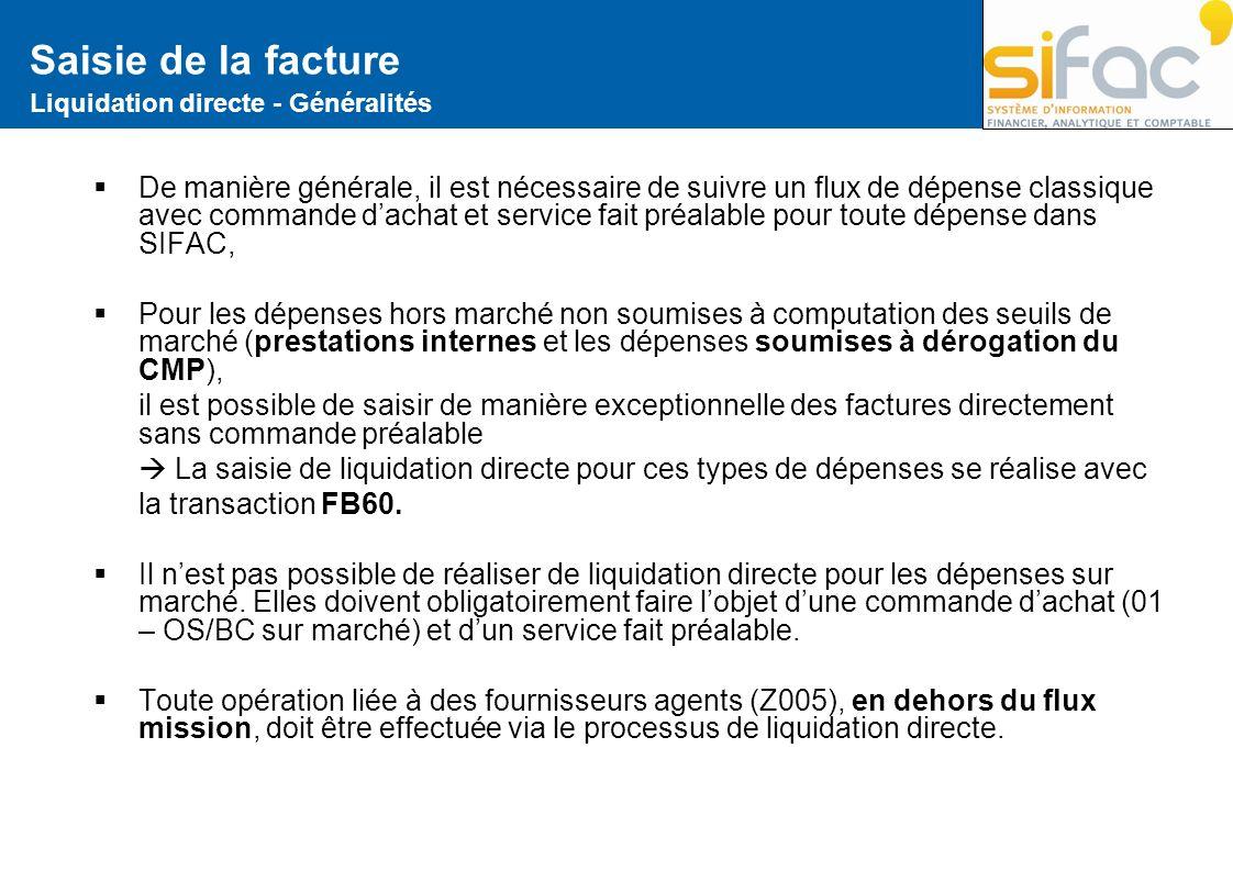 Saisie de la facture Liquidation directe - Généralités.