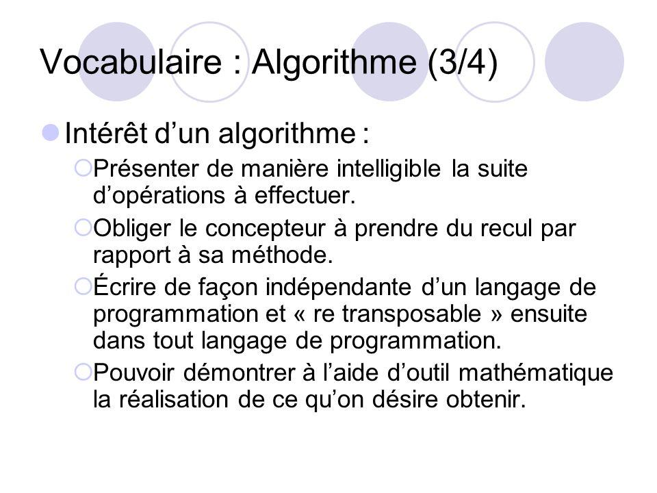Vocabulaire : Algorithme (3/4)