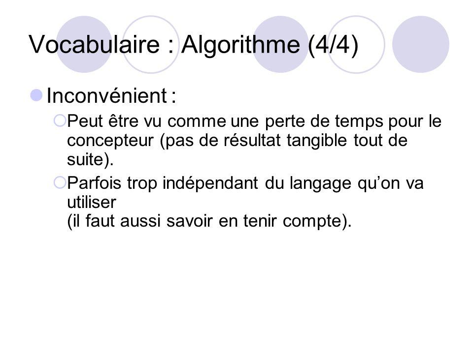 Vocabulaire : Algorithme (4/4)