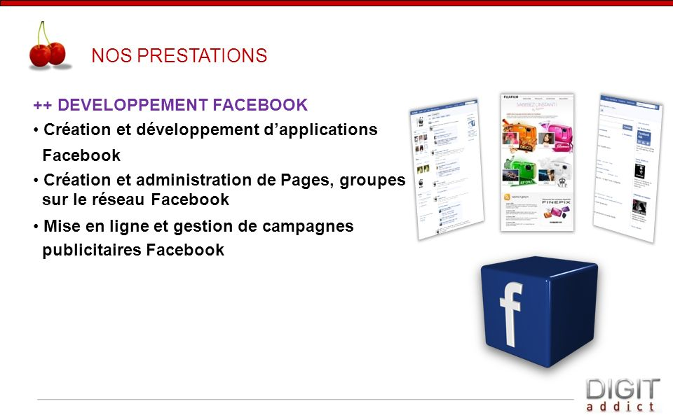 NOS PRESTATIONS ++ DEVELOPPEMENT FACEBOOK