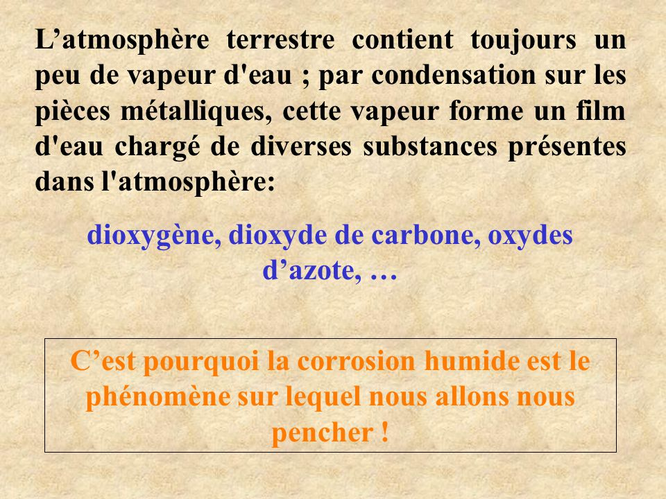 dioxygène, dioxyde de carbone, oxydes d'azote, …