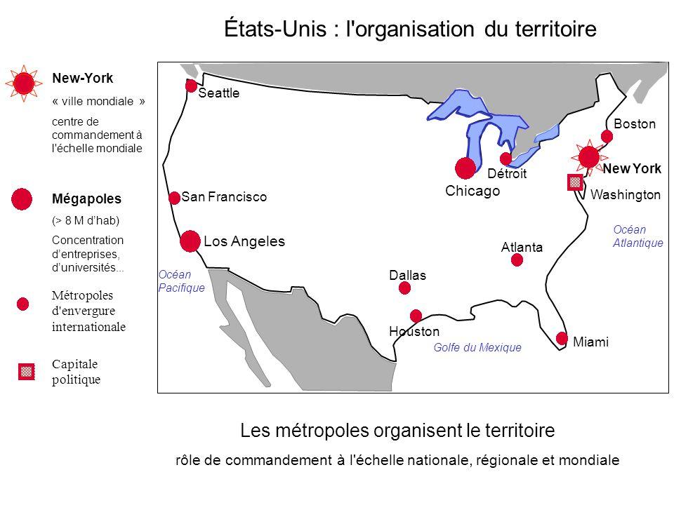 États-Unis : l organisation du territoire