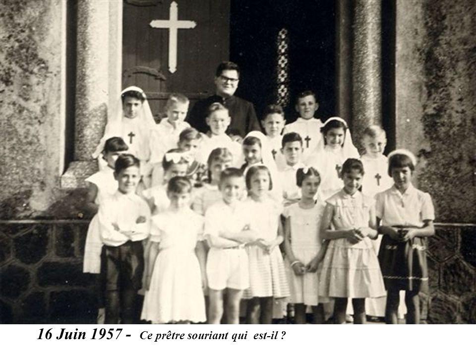 16 Juin 1957 - Ce prêtre souriant qui est-il