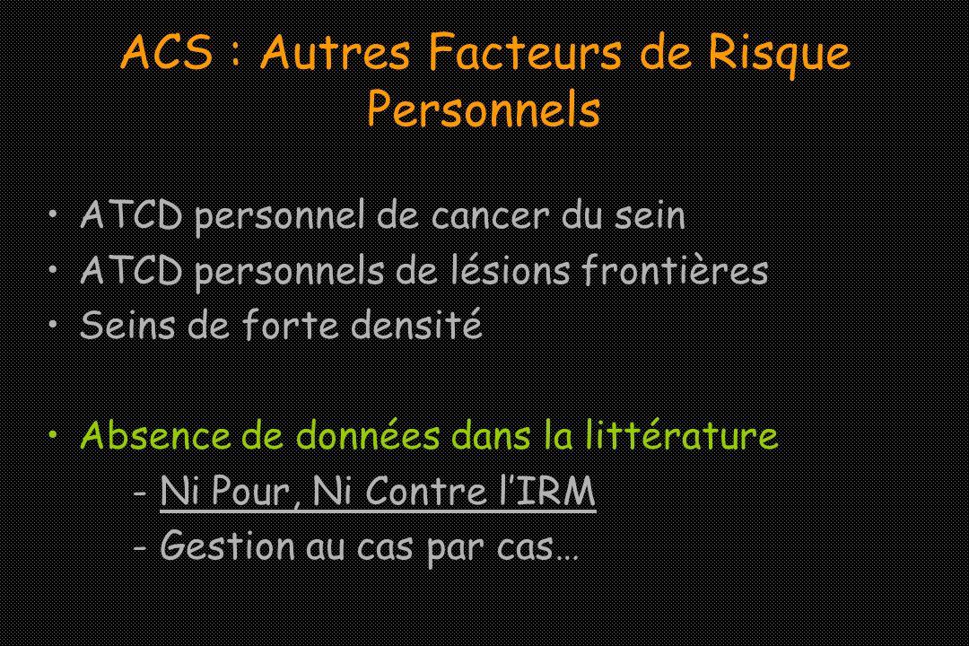 ACS : Autres Facteurs de Risque Personnels