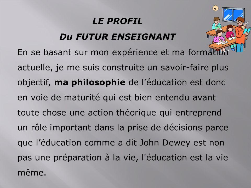LE PROFIL Du FUTUR ENSEIGNANT