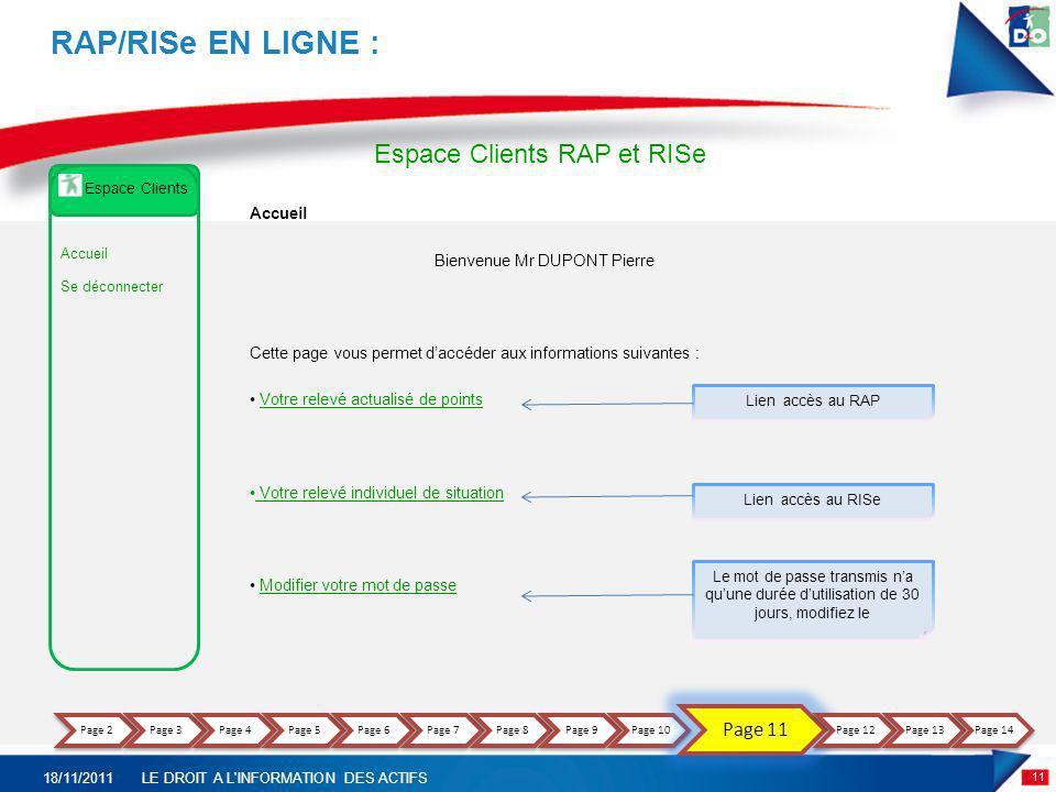 RAP/RISe EN LIGNE : Espace Clients RAP et RISe Page 11 Accueil