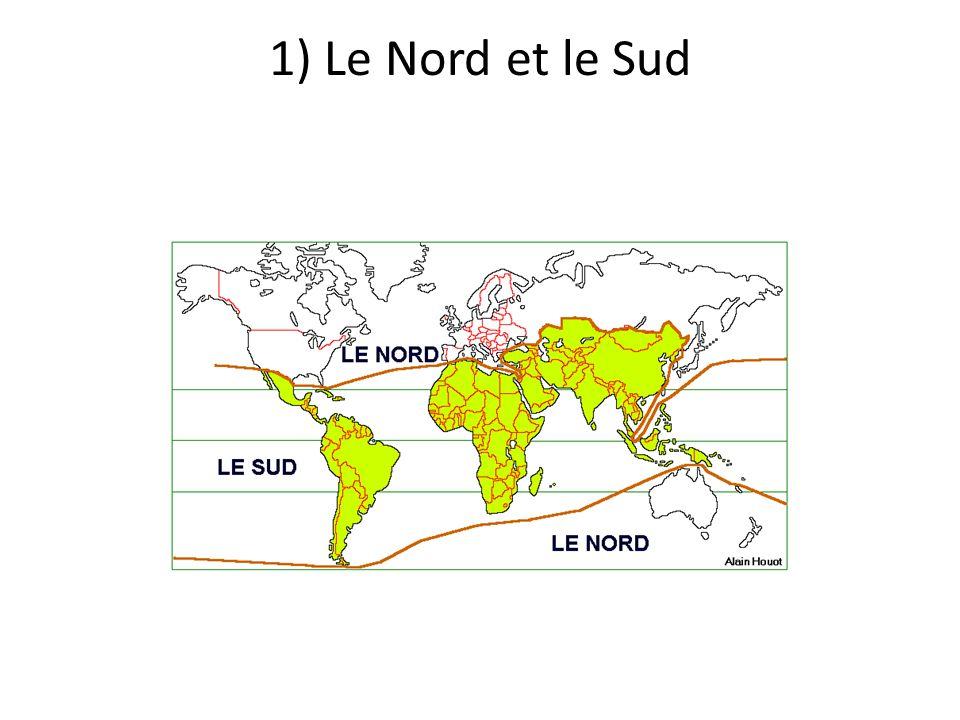 1) Le Nord et le Sud